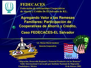FEDECACES Federación de Asociaciones Cooperativas de Ahorro y Crédito De El Salvador de R.L.