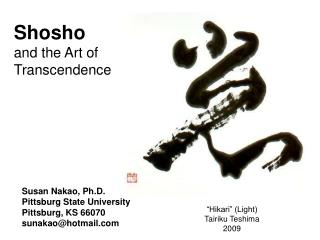 Shosho  and the Art of Transcendence
