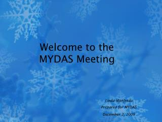 Welcome to the  MYDAS Meeting