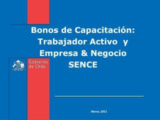 Bonos de Capacitación: Trabajador Activo  y Empresa & Negocio SENCE