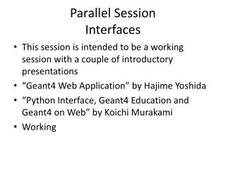 Parallel Session Interfaces