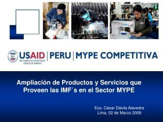 Ampliación de Productos y Servicios que Proveen las IMF´s en el Sector MYPE