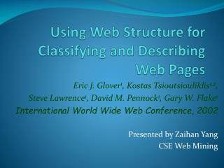 Using Web Structure for Classifying and Describing Web Pages
