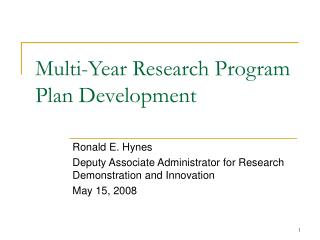 Multi-Year Research Program Plan Development