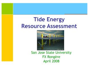 Tide Energy Resource Assessment