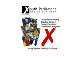 The UK Youth Parliament was launched in the House of Commons in July 1999