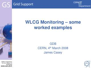 WLCG Monitoring – some worked examples