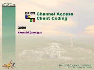 Channel Access Client Coding