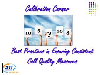 Best Practices in Ensuring Consistent Call Quality Measures