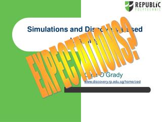Simulations and Discovery Based Learning