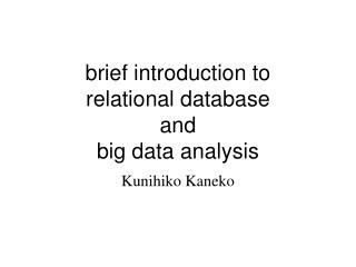 brief introduction to relational database  and big data analysis