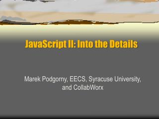 JavaScript II: Into the Details