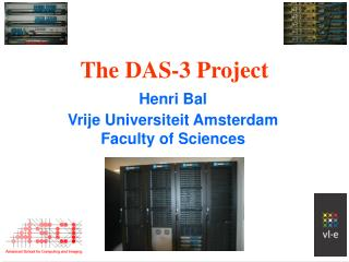 The DAS-3 Project