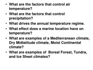 What are the factors that control air temperature?