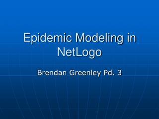 Epidemic Modeling in NetLogo