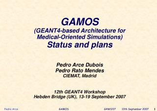 GAMOS (GEANT4-based Architecture for  Medical-Oriented Simulations) Status and plans