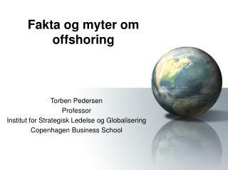 Fakta og myter om  offshoring