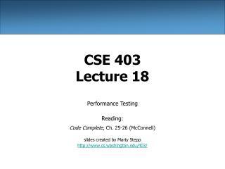 CSE 403 Lecture 18