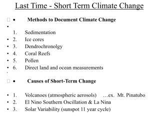 Last Time - Short Term Climate Change