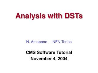 Analysis with DSTs