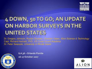 4  down, 50 to go; an update on harbor surveys in the United States