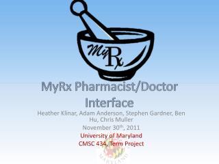 MyRx  Pharmacist/Doctor Interface