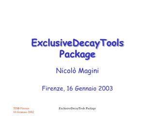 ExclusiveDecayTools Package