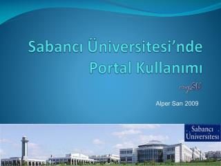 Sabancı Üniversitesi'nde Portal Kullanımı