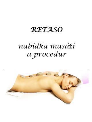RETASO nabídka masáží a procedur