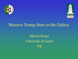Massive Young Stars in the Galaxy
