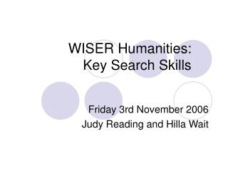 WISER Humanities:  Key Search Skills