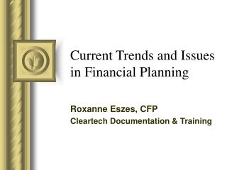 Current Trends and Issues in Financial Planning