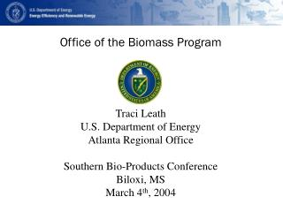 Office of the Biomass Program