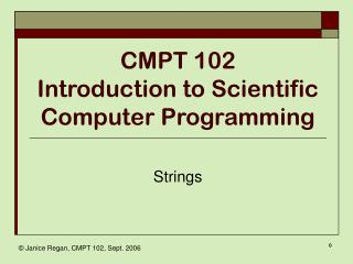 CMPT 102 Introduction to Scientific Computer Programming