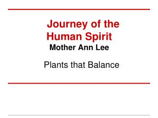 Journey of the Human Spirit Mother Ann Lee