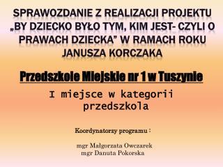 Przedszkole Miejskie nr 1 w Tuszynie