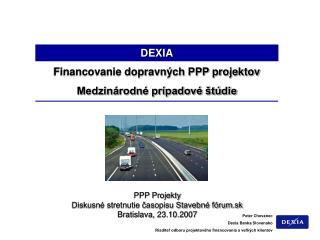 Financovanie dopravných PPP projektov Medzinárodné prípadové štúdie