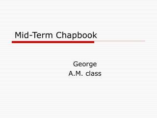 Mid-Term Chapbook