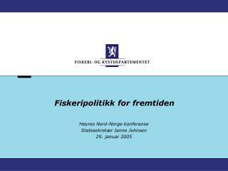Fiskeripolitikk for fremtiden