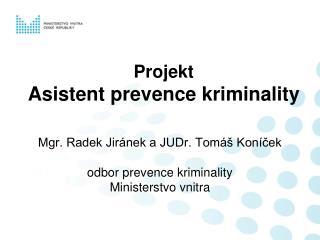 Projekt  Asistent prevence kriminality