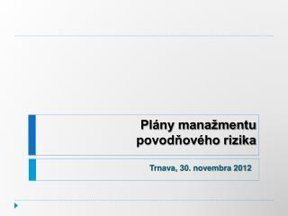 Plány manažmentu povodňového rizika