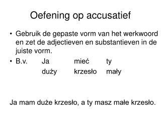 Oefening op accusatief
