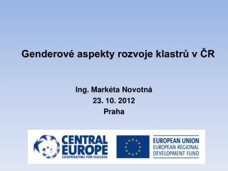Genderové aspekty rozvoje klastrů v ČR