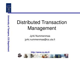 Distributed Transaction Management