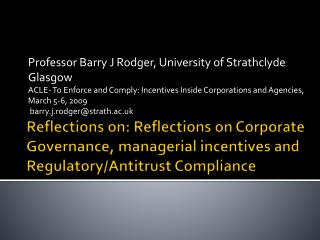 Professor Barry J Rodger, University of Strathclyde  Glasgow