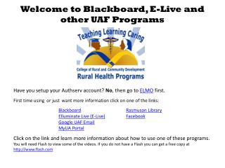 Welcome to Blackboard, E-Live and other UAF Programs