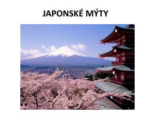 JAPONSKÉ MÝTY