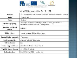 Identifikátor materiálu: EU –  14  - 32