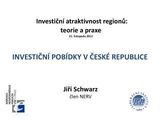 Investiční atraktivnost regionů:  teorie  a  praxe 21. listopadu 2012