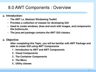 8.0  AWT Components  : Overview